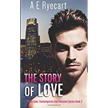 The Story of Love: Volume 2 (Urban Love Contemporary Gay Romance)