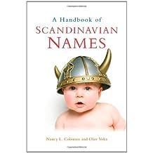 A Handbook of Scandinavian Names (English Edition)