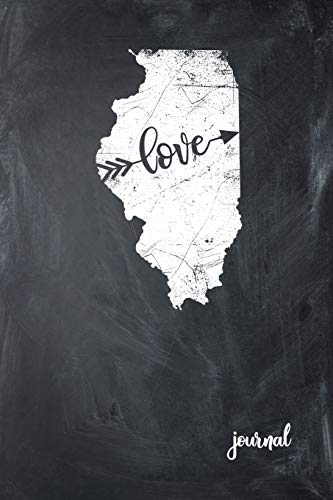 Love Journal: State of Illinois Gypsy Arrow Love Blank Diary 120 Paged College Lined 6x9 RV Travel Journal Botanic Garden Tower