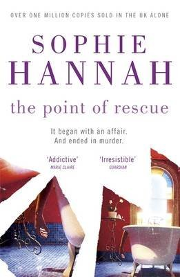 [The Point of Rescue: Culver Valley Crime Book 3: Filmed as Case Sensitive for ITV1] (By: Sophie Hannah) [published: August, 2008]