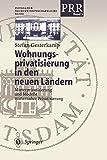 Wohnungsprivatisierung in den Neuen Ländern: Mieterprivatisierung und Modelle Mieternaher Privatisierung (Potsdamer Rechtswissenschaftliche Reihe, Band 5) - Stefan Gesterkamp