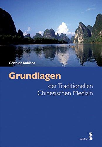 Grundlagen der Traditionellen Chinesischen Medizin