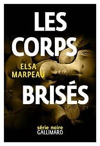 vignette de 'corps brisés (Les) (Elsa Marpeau)'