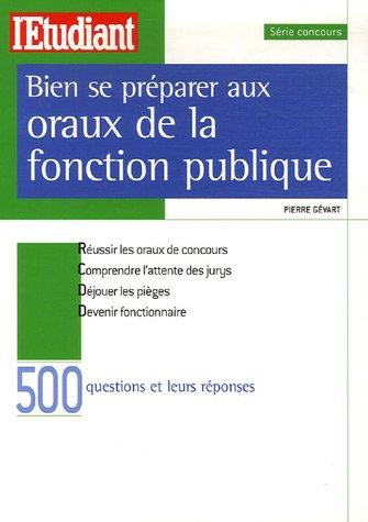 Bien se préparer aux oraux de la fonction publique par Pierre Gévart
