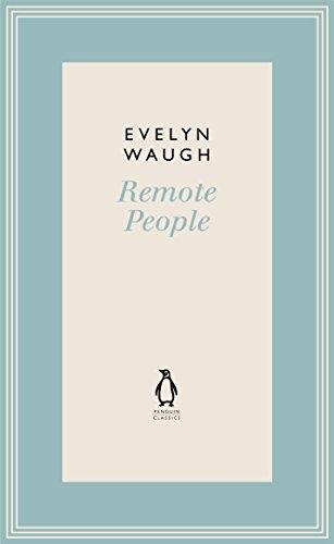 Remote People (5) (Penguin Classics Waugh 05)