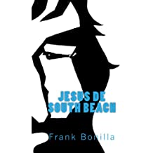 Jesus de South Beach (Spanish Edition)
