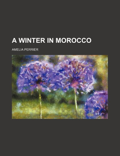 A Winter in Morocco