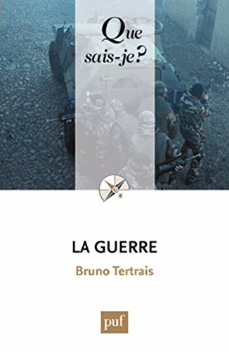 La guerre par Bruno Tertrais