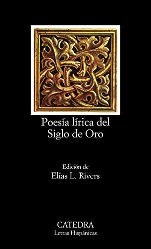 Poesia Lirica Del Siglo De Oro (Letras Hispanicas)