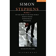 Stephens Plays: 3: Harper Regan, Punk Rock, Marine Parade and On the Shore of the Wide World (Contemporary Dramatists) by Simon Stephens (2012-03-13)