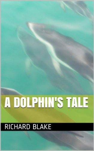 A Dolphin's Tale (English Edition)