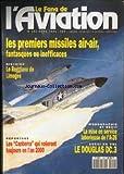 FANA DE L'AVIATION (LE) [No 292] du 01/03/1994 - LES PREMIERS MISILES AIR-AIR - LE REGGIANE DE LIMOGES - LES CANBERRA QUI VOLERONT TOUJOURS EN L'AN 2000 - LA MISE EN SERVICE LABORIEUSE DE L'A-26 - LE DOUGLAS DC.3.