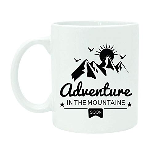 TK.DILIGARM Adventure In The Mountains Soon - Printed Quote Mug - Ceramic Coffee Mug with Box