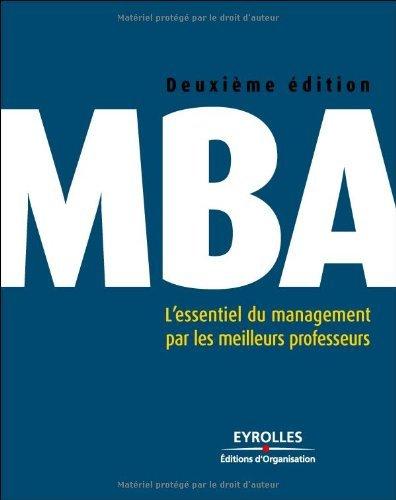 Livre gratuits en ligne MBA : L'essentiel du management par les meilleurs professeurs pdf