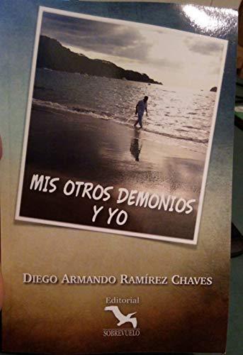 Mis otros demonios y yo por Diego Ramirez Chaves