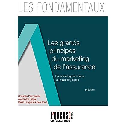 Les grands principes du marketing de l'assurance : Du marketing traditionnel au marketing digital