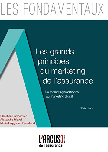 Les grands principes du marketing de l'assurance : Du marketing traditionnel au marketing digital