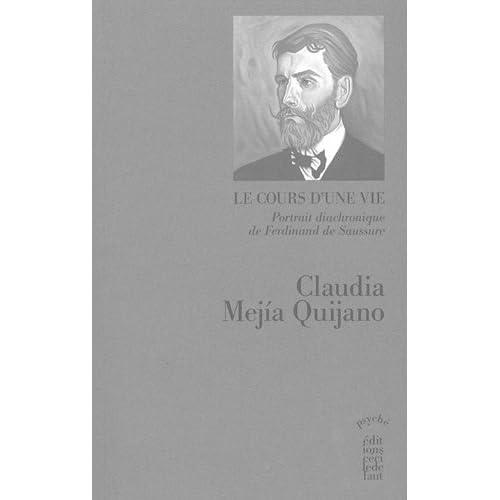 Le cours d'une vie, portrait diachronique de Ferdinand de Saussure : Tome 2 : Devenir père