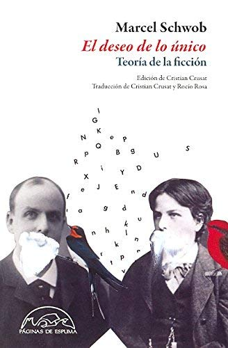 El deseo lo unico / The Desire of the Unique Spanish