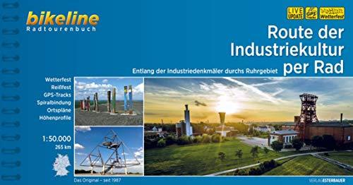 Route der Industriekultur per Rad: Entlang der Industriedenkmäler durchs Ruhrgebiet, 1:50.000, 265 km (Bikeline Radtourenbücher)
