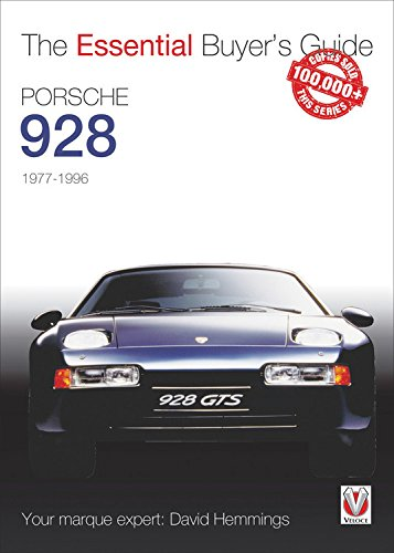 Porsche 928: The Essential Buyer's Guide por David Hemmings