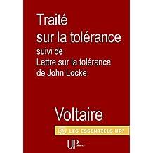 Traité sur la Tolérance: suivi de Lettre sur la tolérance de John Locke