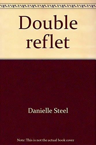 "<a href=""/node/70214"">DOUBLE REFLET</a>"