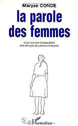 La parole des femmes : essai sur des romancières des Antilles de la langue française