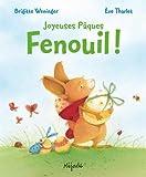 Joyeuses Pâques Fenouil ! - Mijade - 05/04/2012