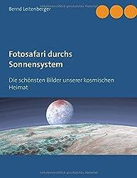 Fotosafari durchs Sonnensystem: Die schönsten Bilder unserer kosmischen Heimat