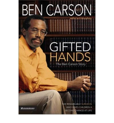 By Ben Carson ; Cecil B Murphey ( Author ) [ Gifted Hands: The Ben Carson Story By May-1990 Hardcover