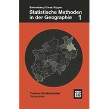 Statistische Methoden in der Geographie: Univariate und bivariate Statistik (Teubner Studienbücher Geographie - Regional)