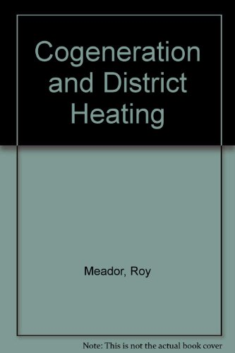 Cogeneration and District Heating