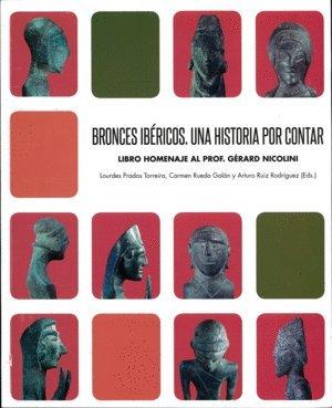 BRONCES IBÉRICOS. UNA HISTORIA POR CONTAR (Coediciones) por AAVV