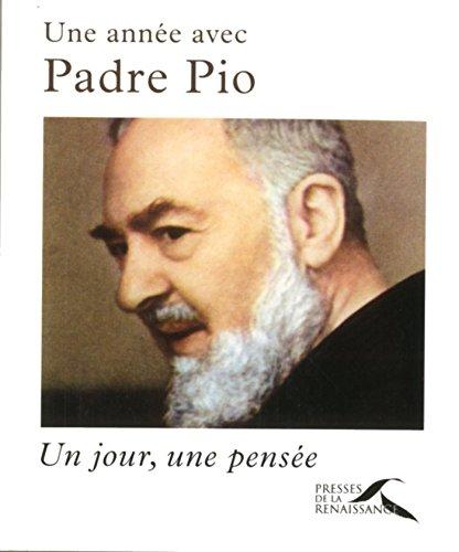 En ligne Une année avec Padre Pio pdf epub