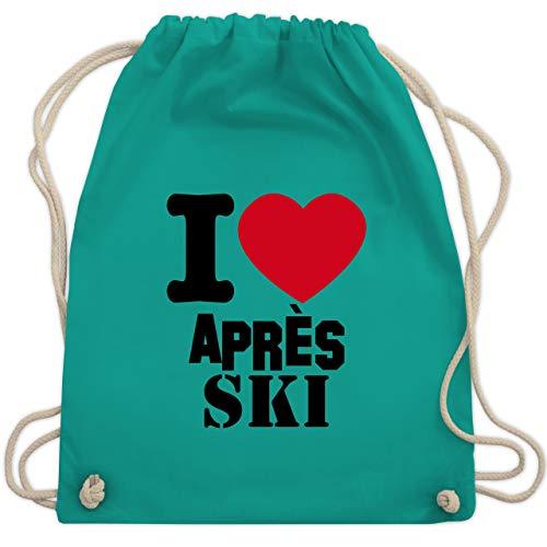Après Ski - I Love Apres Ski - Unisize - Türkis - WM110 - Turnbeutel & Gym ()