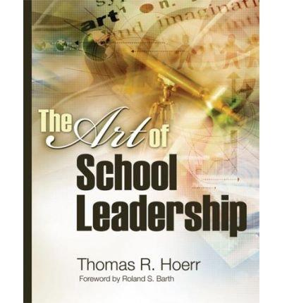 The Art of School Leadership the Art of School Leadership (Paperback) - Common