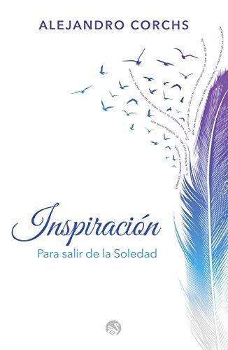 Inspiración (para salir de la soledad)