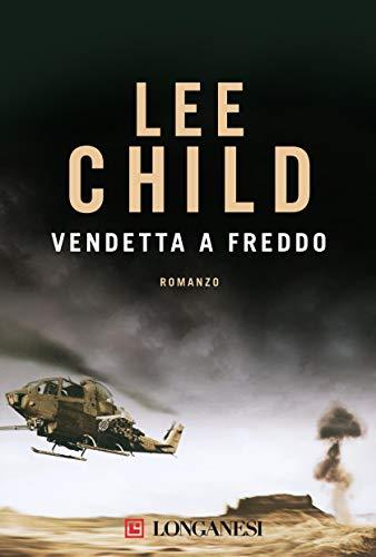 Vendetta a freddo: Le avventure di Jack Reacher (La Gaja scienza Vol. 920) (Italian Edition) par Lee Child