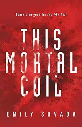 This Mortal Coil (This Mortal Coil 1) por Emily Suvada