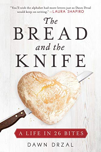 The Bread and the Knife: A Life in 26 Bites - Food Dawn Products