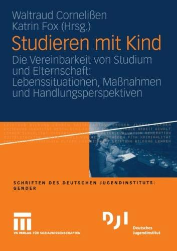 Studieren mit Kind (DJI Gender)