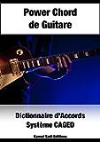 Power Chord de Guitare: Dictionnaire d'Accords