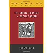 The Sacred Economy of Ancient Israel (Library of Ancient Israel)