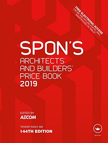 Spon's Architects' & Builders' Price Book 2019 (Spon's Price Books)