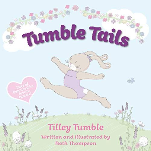 Tumble Tails: Tilley Tumble (English Edition)