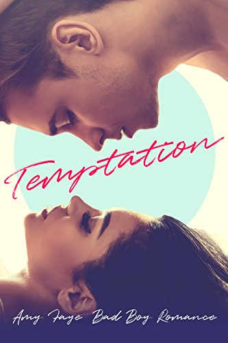 Temptation: Bad Boy Romance
