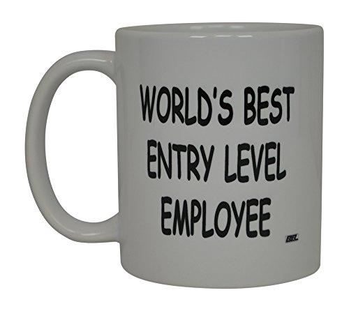 Best Funny Kaffee Tasse World 's Best Entry Level Mitarbeiter ES Sarkastisch Neuheit Tasse Witz Gag Geschenk Idee für Herren Frauen Büro Arbeit Erwachsene Humor Mitarbeiter Boss Kollegen