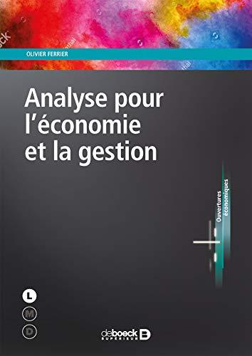 Analyse pour l'économie et la gestion par Olivier Ferrier