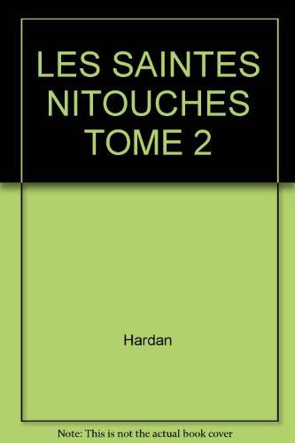 Saintes Nitouches, tome 2